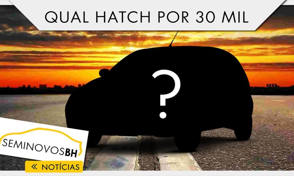 Vídeo da semana: qual hatch por R$ 30 mil?